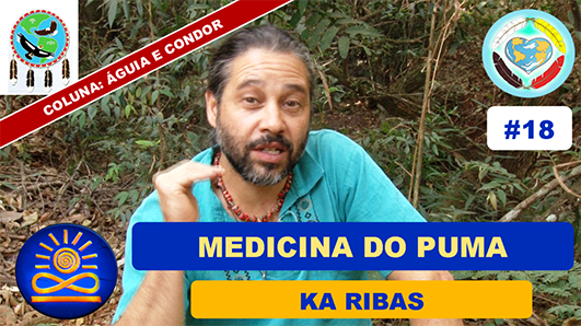 Medicina do Puma – Ka Ribas