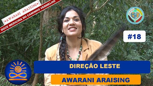 Direção Leste – Awarani Araising