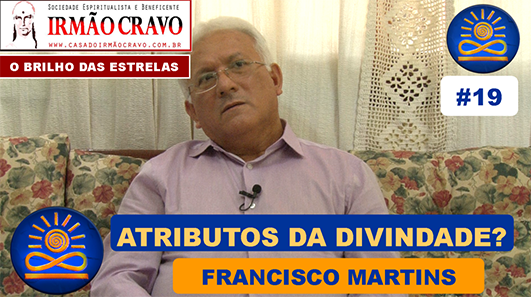 Atributos da Divindade? - Francisco Martins