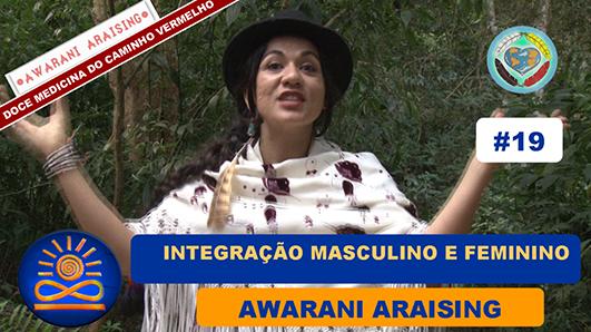 Integração Masculino e Feminino – Awarani Araising