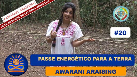 Passe energético para a terra – Awarani Araising