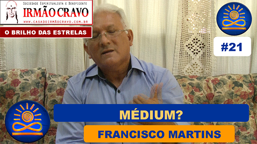 Médium? - Francisco Martins