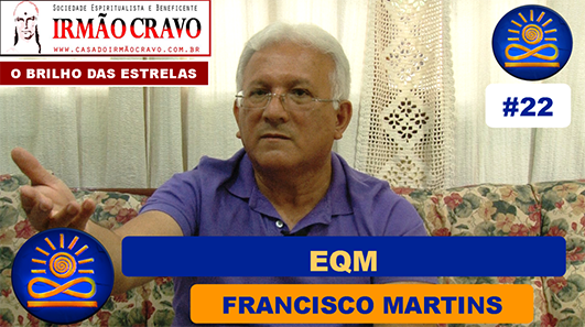 EQM - Francisco Martins