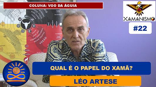 Qual o papel do Xamã? - Léo Artese