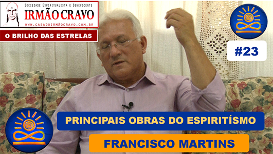 Principais obras do Espiritismo – Francisco Martins