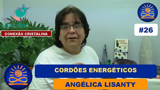 Cordões Energéticos – Angélica Lisanty