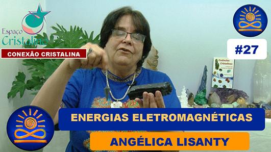 Energias Elétromagnéticas – Angélica Lisanty
