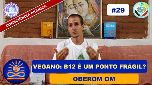 B12 é um ponto frágil no Vegano? - Oberom