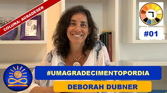 O que é o movimento #umagradecimentopordia? – Deborah Dubner