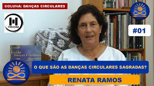 O que são as Danças Circulares Sagradas? – Renata Ramos