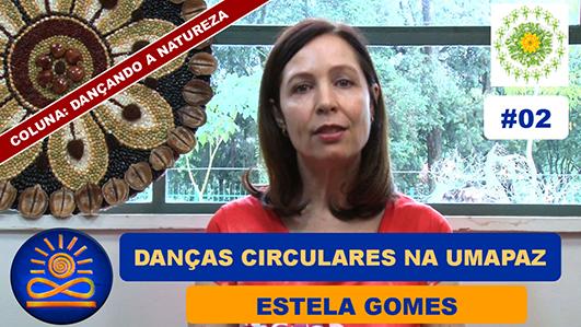 Danças Circulares na UMAPAZ – Estela Gomes