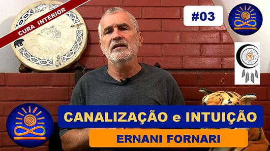 Canalização e Intuição – Ernani Fornari