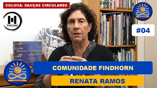 Comunidade Findhorn – Renata Ramos