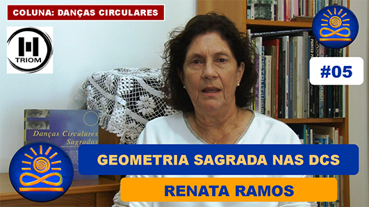 Geometria Sagrada nas Danças Circulares – Renata Ramos