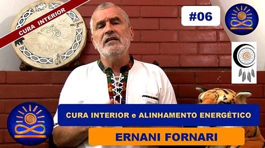 O terapeuta em Cura Interior - Alinhamento Energético – Ernani Fornari