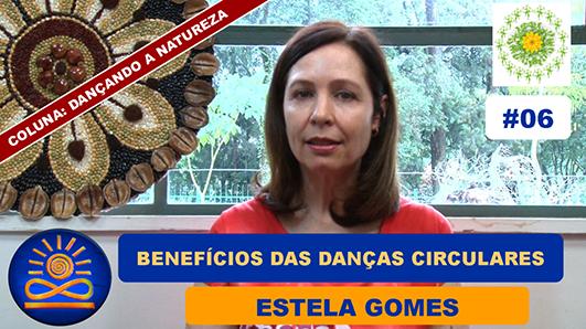 Quais os benefícios das Danças Circulares Sagradas? - Estela Gomes