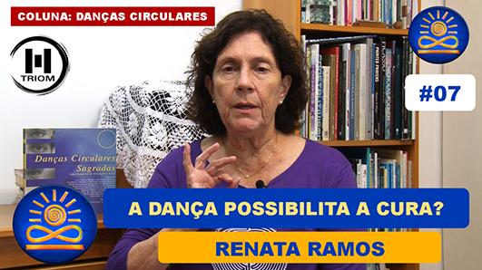 A Dança possibilita a Cura? – Renata Ramos