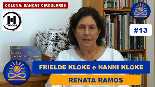 Frielde Kloke e Nanny Kloke – Renata Ramos