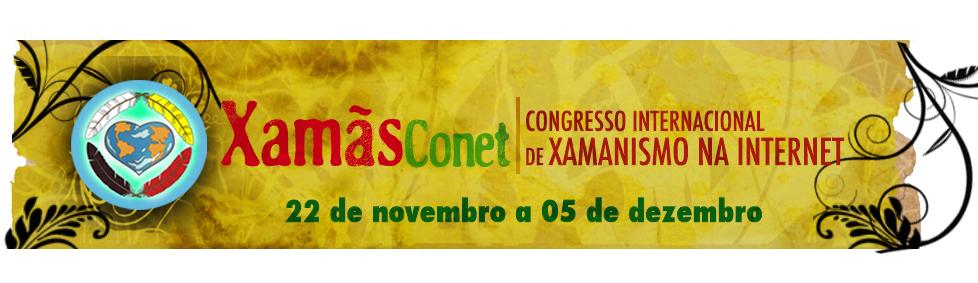 XamãsConet - Congresso Internacional de Xamanismo na Internet
